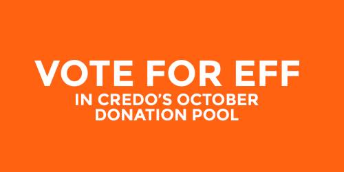 Orange card that says Vote for EFF in CREDO's October donation pool